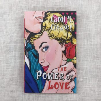 The Power of Love by Carole M. Creasey