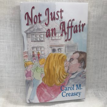 Not Just an Affair by Carol Creasey