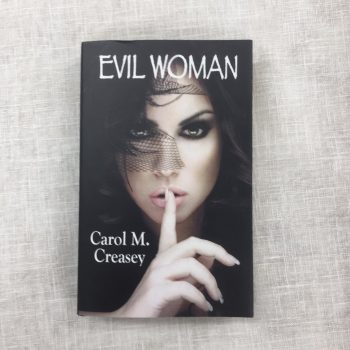 Evil Woman by Carol M. Creasey