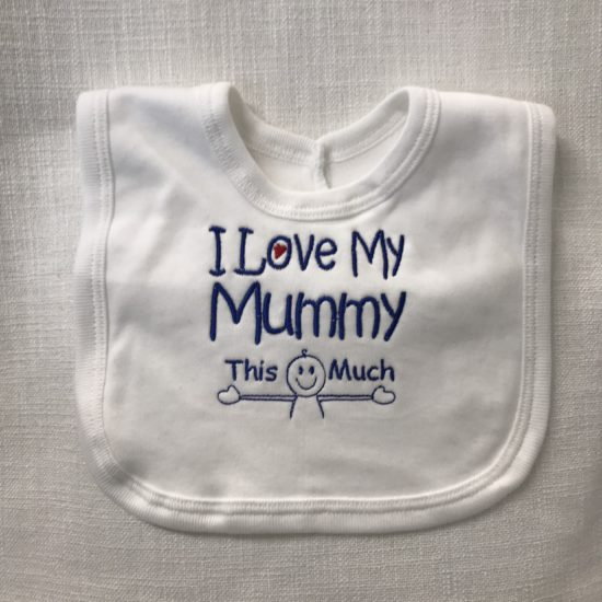Baby's Bib - I love my Mummy this much by Dee Nolan