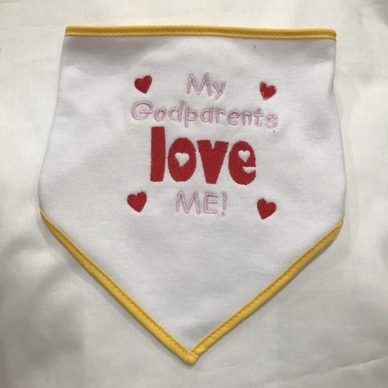 "Baby's Bib - ""My Godparents Love Me"" by Dee Nolan"