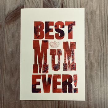 Best Mum ever Greetings Card by David Wadmore
